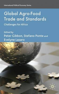 Global Agro-Food Trade and Standards: Challenges for Africa - International Political Economy Series (Hardback)