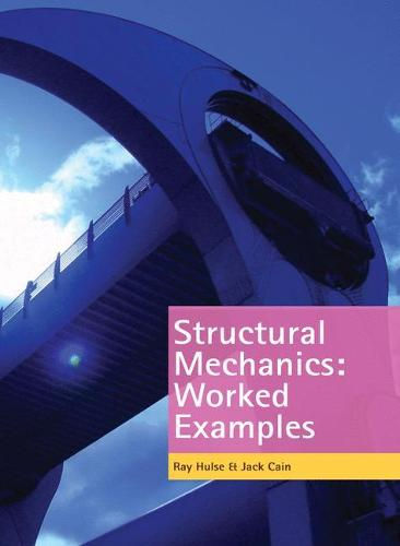 Structural Mechanics: Worked Examples (Paperback)