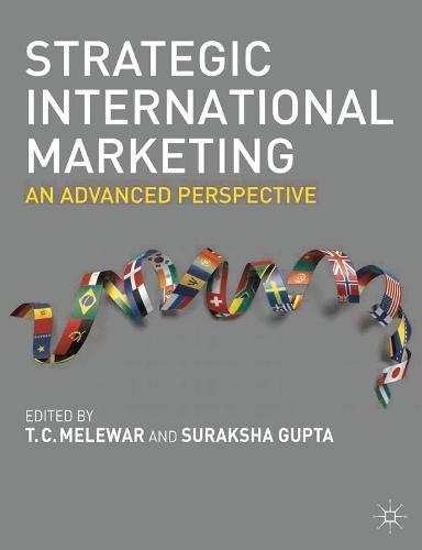 Strategic International Marketing: An Advanced Perspective (Paperback)
