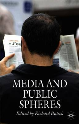 Media and Public Spheres (Paperback)