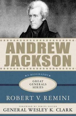 Andrew Jackson - Great Generals (Hardback)