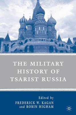 The Military History of Tsarist Russia (Paperback)