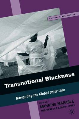 Transnational Blackness: Navigating the Global Color Line - Critical Black Studies (Paperback)