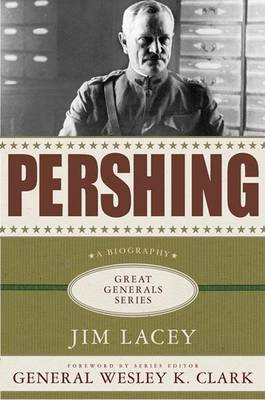 Pershing - Great Generals (Hardback)