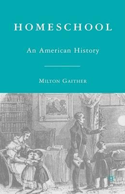 Homeschool: An American History (Hardback)
