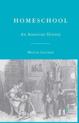 Homeschool: An American History (Paperback)