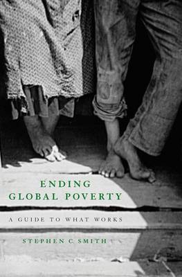 Ending Global Poverty: A Guide to What Works (Paperback)