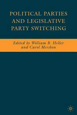 Political Parties and Legislative Party Switching (Hardback)