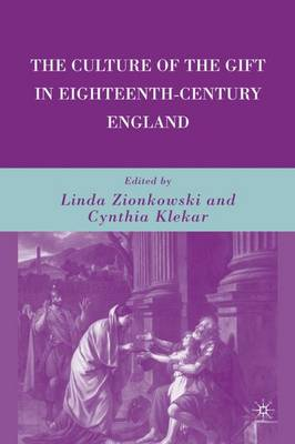 The Culture of the Gift in Eighteenth-Century England (Hardback)