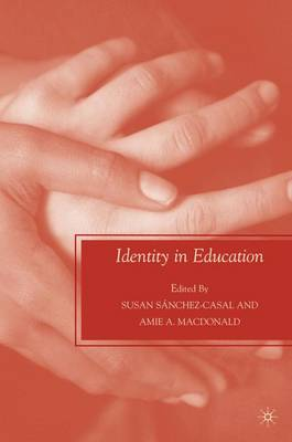 Identity in Education - Future of Minority Studies (Hardback)
