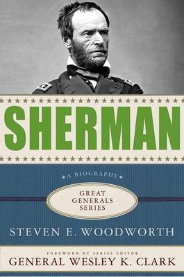 Sherman - Great Generals (Hardback)