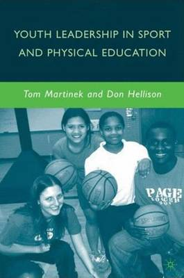 Youth Leadership in Sport and Physical Education (Hardback)