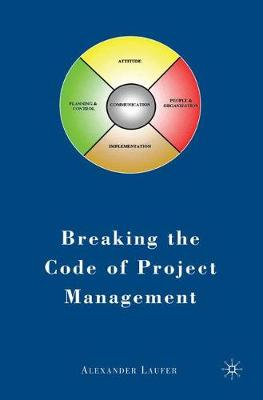Breaking the Code of Project Management (Paperback)