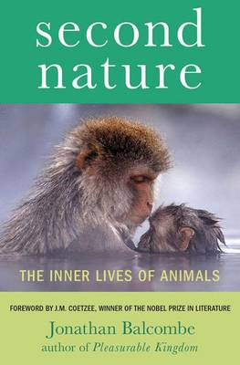 Second Nature: The Inner Lives of Animals - Macmillan Science (Hardback)