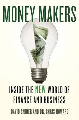 Money Makers: Inside the New World of Finance and Business (Hardback)