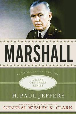 Marshall: Lessons in Leadership - Great Generals (Hardback)