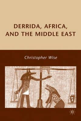 Derrida, Africa, and the Middle East (Hardback)