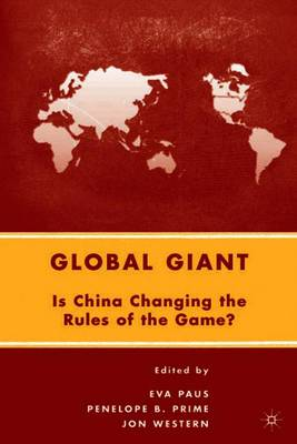 Global Giant: Is China Changing the Rules of the Game? (Paperback)