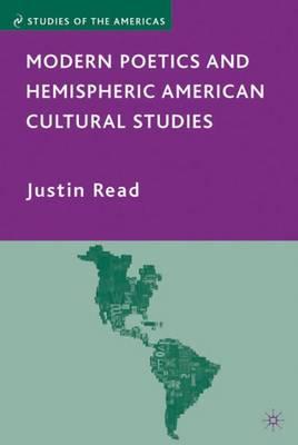 Modern Poetics and Hemispheric American Cultural Studies - Studies of the Americas (Hardback)