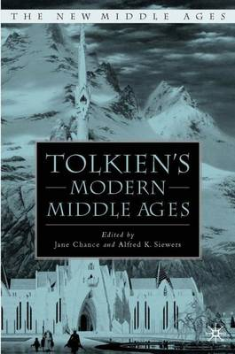 Tolkien's Modern Middle Ages - The New Middle Ages (Paperback)