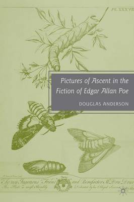 Pictures of Ascent in the Fiction of Edgar Allan Poe (Hardback)