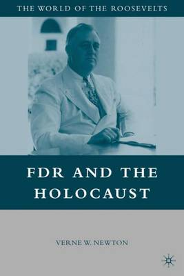 FDR and the Holocaust - The World of the Roosevelts (Paperback)