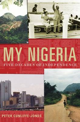 My Nigeria: Five Decades of Independence (Hardback)