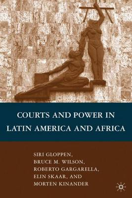 Courts and Power in Latin America and Africa (Hardback)