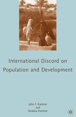 International Discord on Population and Development (Paperback)