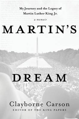 Martin's Dream: My Journey and the Legacy of Martin Luther King Jr. (Hardback)