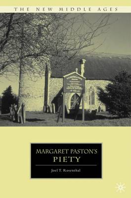 Margaret Paston's Piety - The New Middle Ages (Hardback)