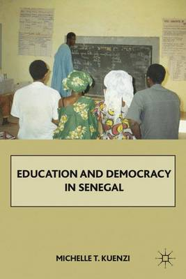 Education and Democracy in Senegal (Hardback)