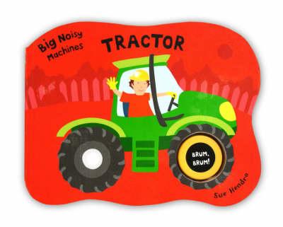 Big Noisy Machines - Tractor (Board book)