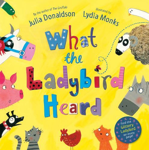 What the Ladybird Heard (Paperback)