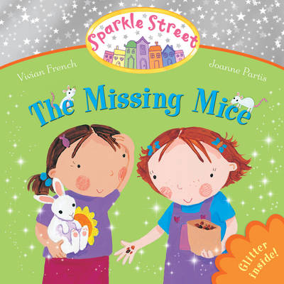 Sparkle Street: The Missing Mice (Paperback)