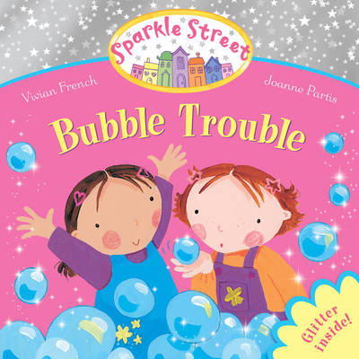 Sparkle Street: Bubble Trouble (Paperback)