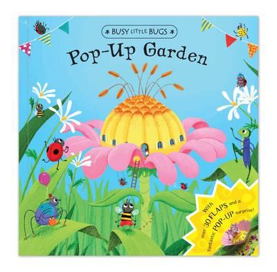 Busy Little Bugs: Pop-up Garden (Hardback)