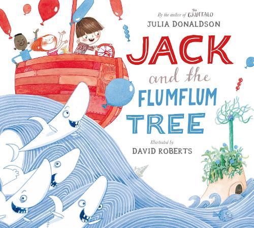 Jack and the Flumflum Tree (Hardback)