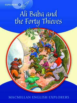 Explorers 6 Ali Baba and the Forty Thieves (Board book)