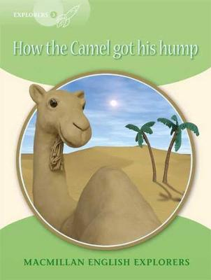 OP Explorers 3 How the Camel Got His Hump (Paperback)