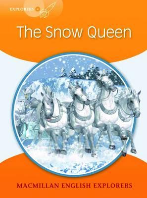 Explorers 4 The Snow Queen (Board book)