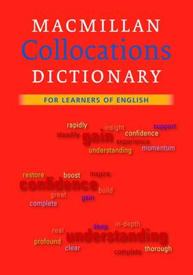 Macmillan Collocations Dictionary for Learners of English (Paperback)
