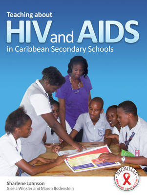 Teaching About HIV and AIDS in Caribbean Secondary Schools (Paperback)