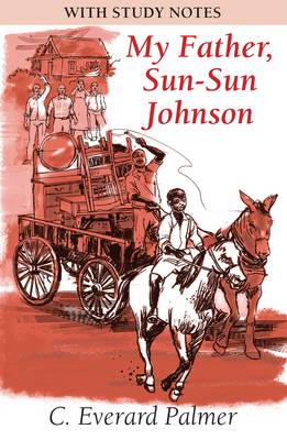 My Father, Sun-Sun Johnson (with Study Notes) (Paperback)