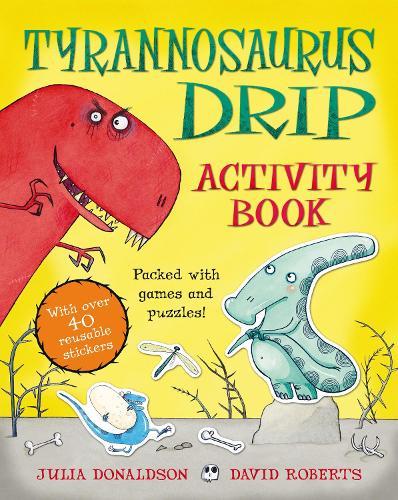 Tyrannosaurus Drip Activity Book (Paperback)