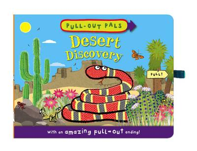 Pull-out Pals: Desert Discovery (Board book)