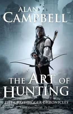 The Art of Hunting - The Gravedigger Chonicles (Hardback)