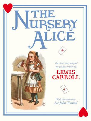 The Nursery Alice (Hardback)