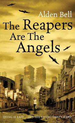 The Reapers are the Angels (Hardback)