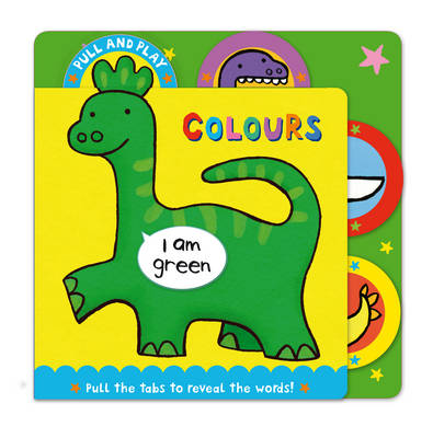 PULL AND PLAY Colours (Board book)